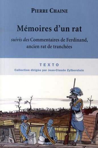 Couverture du livre « Mémoire d'un rat ; commentaires de Ferdinand, ancien rat de tranchées » de Pierre Chaine aux éditions Tallandier