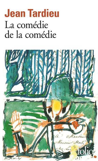 Couverture du livre « La comedie de la comedie - (suivi de) la comedie des arts » de Jean Tardieu aux éditions Gallimard