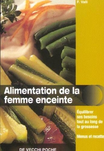 Couverture du livre « Alimentation De La Femme Enceinte » de F Valli aux éditions De Vecchi