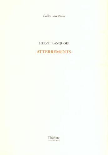 Couverture du livre « Atterrements » de Herve Planquois aux éditions Champ Social Et Theetete