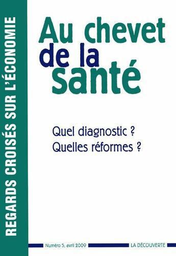 Couverture du livre « Au chevet de la santé » de Revue Regards Croise aux éditions La Decouverte