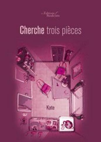 Couverture du livre « Cherche Trois Pieces » de Kate aux éditions Baudelaire