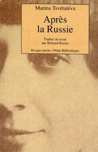 Couverture du livre « Après la russie » de Marina Tsvetaieva aux éditions Rivages