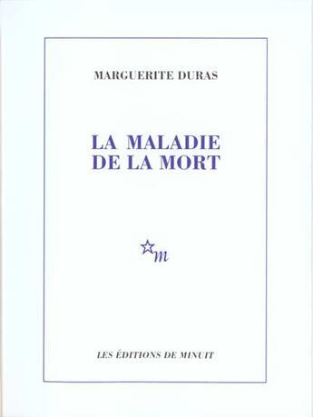 Couverture du livre « La maladie de la mort » de Marguerite Duras aux éditions Minuit
