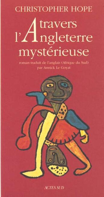 Couverture du livre « A Travers L'Angleterre Mysterieuse » de Christopher Hope aux éditions Actes Sud