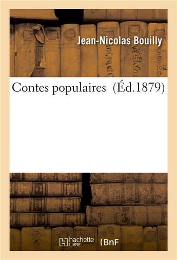 Couverture du livre « Contes populaires » de Jean-Nicolas Bouilly aux éditions Hachette Bnf