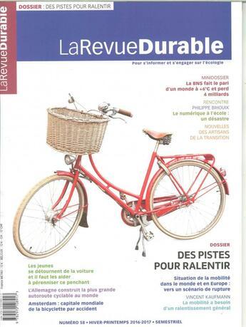Couverture du livre « La revue durable n 58 decembre 2016 » de Collectif aux éditions Revue Durable