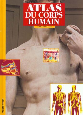 Couverture du livre « Atlas Du Corps Humain » de Walker R. aux éditions Casterman