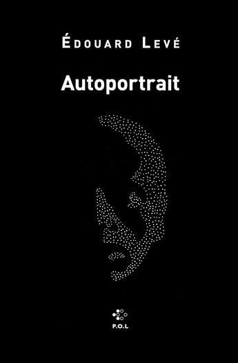 Couverture du livre « Autoportrait » de Edouard Leve aux éditions P.o.l