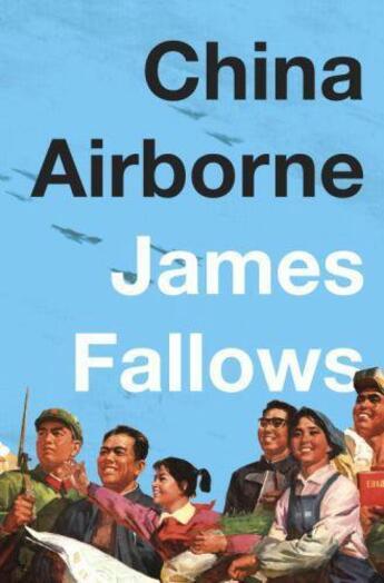 Couverture du livre « China Airborne » de James M. Fallows aux éditions
