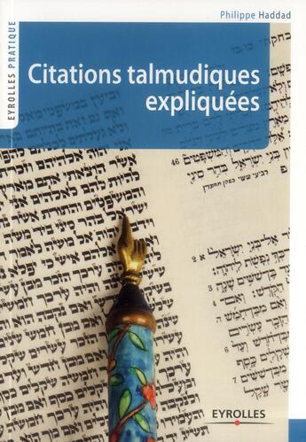 Couverture du livre « Citations juives expliquées » de Philippe Haddad aux éditions Eyrolles