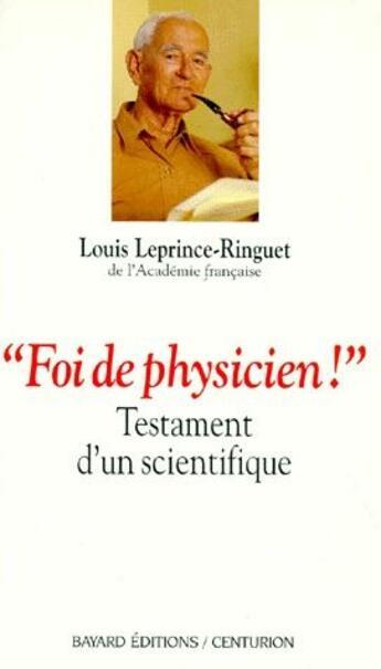 Couverture du livre « « foi de physicien ! » testament d'un scientifique » de Collectif aux éditions Bayard