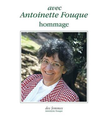 Couverture du livre « Avec Antoinette Fouque ; hommage » de Collectif aux éditions Des Femmes