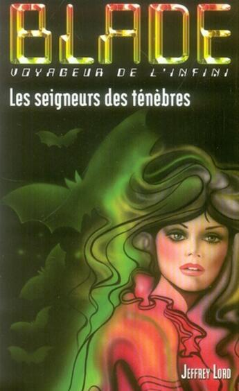 Couverture du livre « Blade t.177 ; le seigneur des ténèbres » de Lord-J aux éditions Vauvenargues