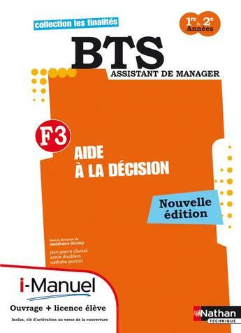 Couverture du livre « Aide A La Decision Finalite 3 Bts I-Manuel + Ouvrage + Ouvrage Papier 2012 » de Cluniat Jean-Pierre aux éditions Nathan
