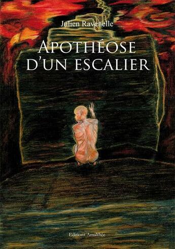 Couverture du livre « Apotheose D'Un Escalier » de Ravenelle aux éditions Amalthee