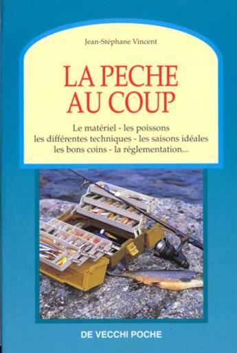 Couverture du livre « La Peche Au Coup » de Vincent aux éditions De Vecchi