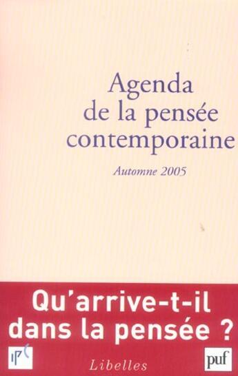 Couverture du livre « Agenda de la pensée contemporaine ; automne 2005 » de Francois Jullien aux éditions Puf