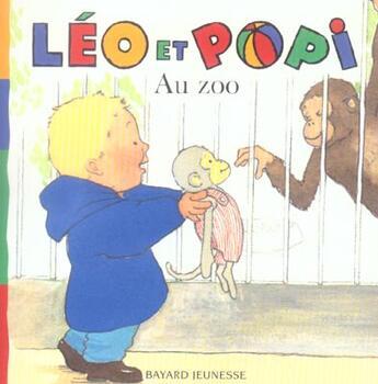 Couverture du livre « Leo Et Popi ; Au Zoo (édition 2005) » de Xxx aux éditions Bayard Jeunesse