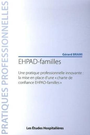 Couverture du livre « EHPAF-familles / une pratique professionnelle innovante : la mise en place d'une