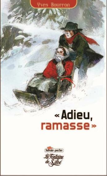 Couverture du livre « Adieu, ramasse » de Yves Bourron aux éditions La Fontaine De Siloe
