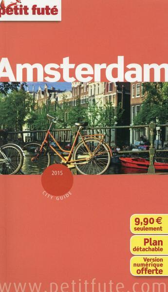 Couverture du livre « Guide Petit Fute ; City Guide ; Amsterdam (Edition 2015) » de Collectif Petit Fute aux éditions Le Petit Fute