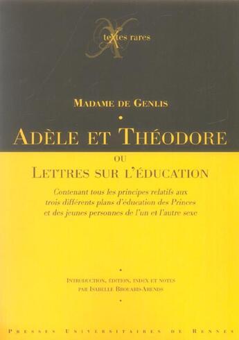 Couverture du livre « Adele ou theodore. ou lettres sur l education » de De Genlis aux éditions Pu De Rennes