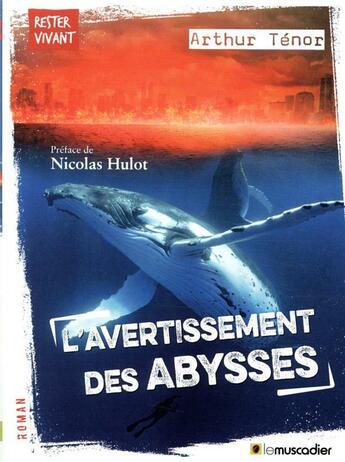 Couverture du livre « L'avertissement des abysses » de Arthur Tenor aux éditions Le Muscadier