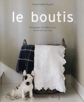 Couverture du livre « Le boutis » de Marie-Noelle Bayard aux éditions Marabout