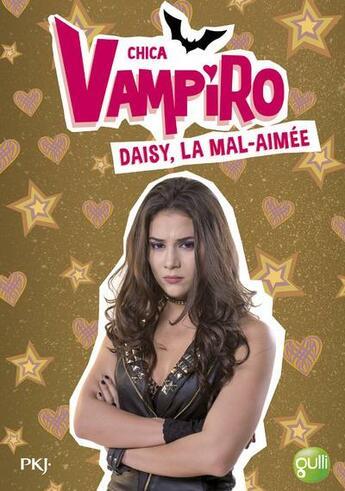 Couverture du livre « Chica Vampiro T.18 ; Daisy, la mal-aimée » de Kidi Bebey aux éditions Pocket Jeunesse