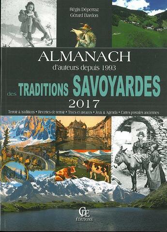 Couverture du livre « Almanach des traditions Savoyardes (2017) » de Regis Deperraz et Gerard Bardon aux éditions Communication Presse Edition