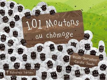 Couverture du livre « 101 moutons au chômage » de Snitselaar et Saudo aux éditions Balivernes