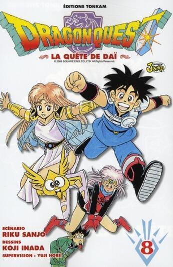 Couverture du livre « Dragon quest - la quête de Daï T.8 » de Riku Sanjo et Koji Inada aux éditions Delcourt