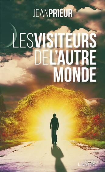 Couverture du livre « Les visiteurs de l'autre monde » de Jean Prieur aux éditions Lanore
