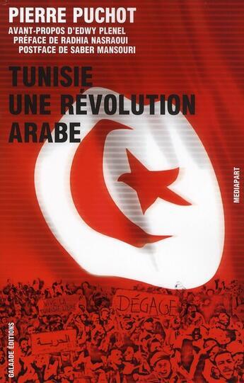 Couverture du livre « Tunisie, une révolution arabe » de Pierre Puchot aux éditions Galaade