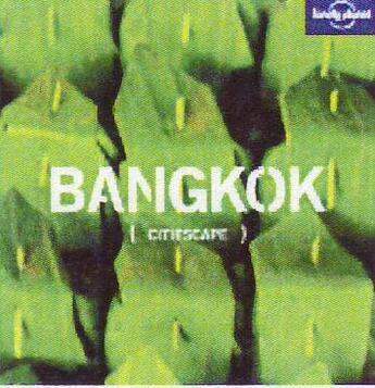 Couverture du livre « Citiescape bangkok » de Joe Bindloss aux éditions Lonely Planet France