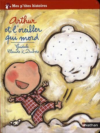 Couverture du livre « Arthur et l'oreiller qui mord » de Gudule aux éditions Nathan