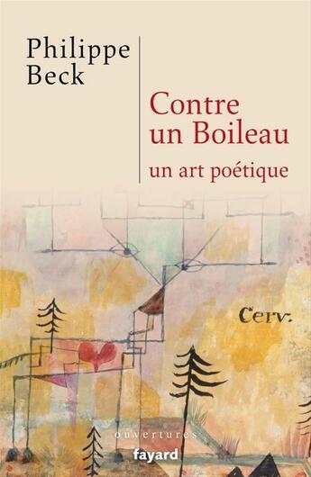 Couverture du livre « Contre un Boileau » de Philippe Beck aux éditions Fayard