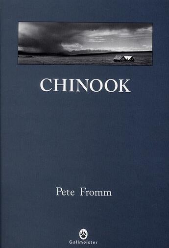 Couverture du livre « Chinook » de Pete Fromm aux éditions Gallmeister