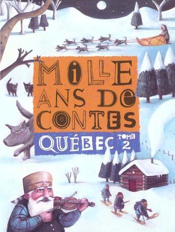 Couverture du livre « Mille Ans De Contes T.2 » de Cecile Gagnon aux éditions Milan