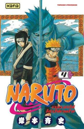 Couverture du livre « Naruto T.4 » de Masashi Kishimoto aux éditions Kana