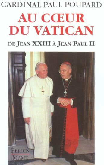 Couverture du livre « Au Coeur Du Vatican » de Paul Poupard aux éditions Perrin