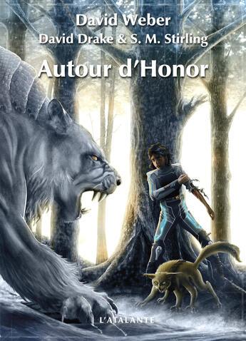 Couverture du livre « Autour d'Honor » de David Weber et David Drake et S.M. Stirling aux éditions Atalante