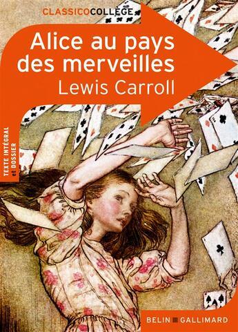 Couverture du livre « CLASSICO COLLEGE T.53 ; Alice au pays des merveilles, de Lewis Carroll » de Marie Abdolrazzak aux éditions Belin