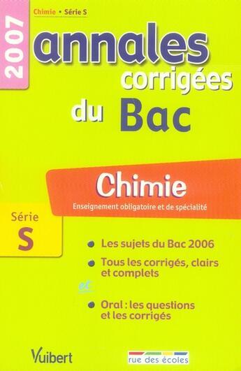 Couverture du livre « Annales Corrigees Du Bac ; Chimie ; Obligatoire Et Specialite ; Terminale S ; 2007 » de Collectif aux éditions Rue Des Ecoles