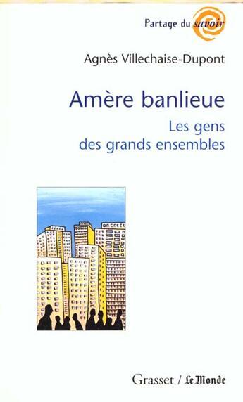 Couverture du livre « Amere Banlieue » de Villechaise-Dupont-A aux éditions Grasset Et Fasquelle