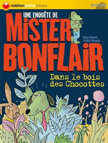 Couverture du livre « Mister Bonflair t.1 ; dans le bois des chocottes » de Clement/Benaglia aux éditions Nathan