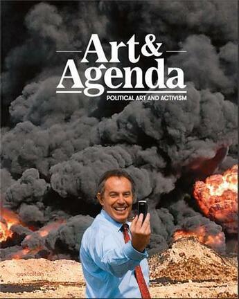 Couverture du livre « Art & Agenda Political Art And Activism /Anglais » de Klanten R/Hubner M aux éditions Dgv
