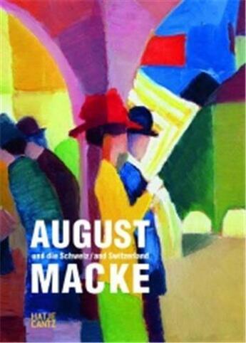 Couverture du livre « August Macke And Switzerland /Anglais » de Thun aux éditions Hatje Cantz