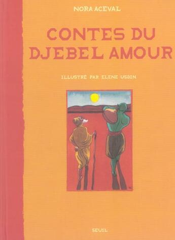Couverture du livre « Contes Du Djebel Amour » de Aceval/Usdin aux éditions Seuil Jeunesse
